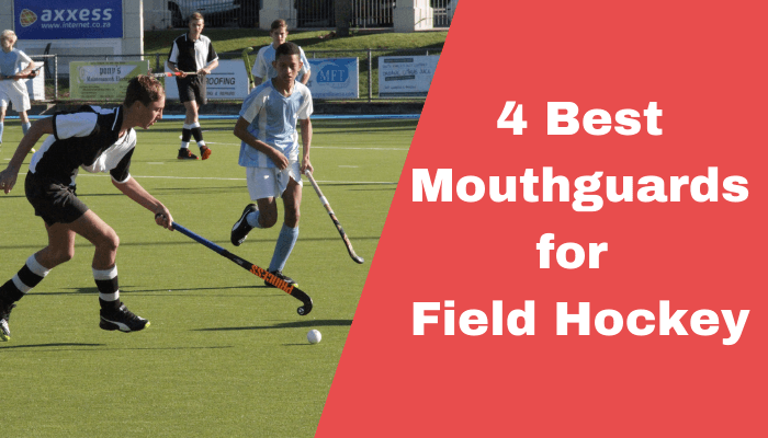 The Best Mouthguard for Field Hockey