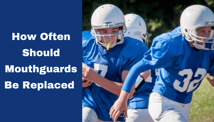 How Often Should Mouthguards Be Replaced and Why