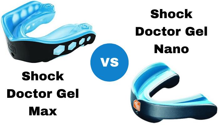 Shock Doctor Gel Max vs. Gel Nano